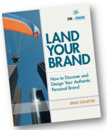 land-your-brand-brad-stauffer